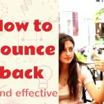 How to bounce back - Elefthera Batsou